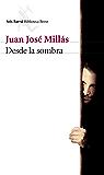 Desde la sombra (volumen independiente)