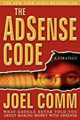 The Adsense Code: What Google Never Told You about Making Money with Adsense Hardcover