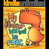 My Allosaur Has Lost His Roar  (English Edition)