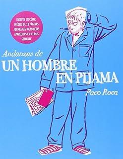 Andanzas De Un Hombre En Pijama (Sillón Orejero)
