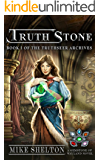 TruthStone (The TruthSeer Archives Book 1)