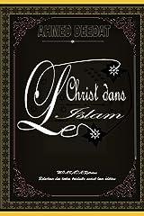 Le Christ Dans l'Islam Paperback