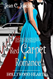 Red Carpet Romance (Hollywood Hearts Book 2)