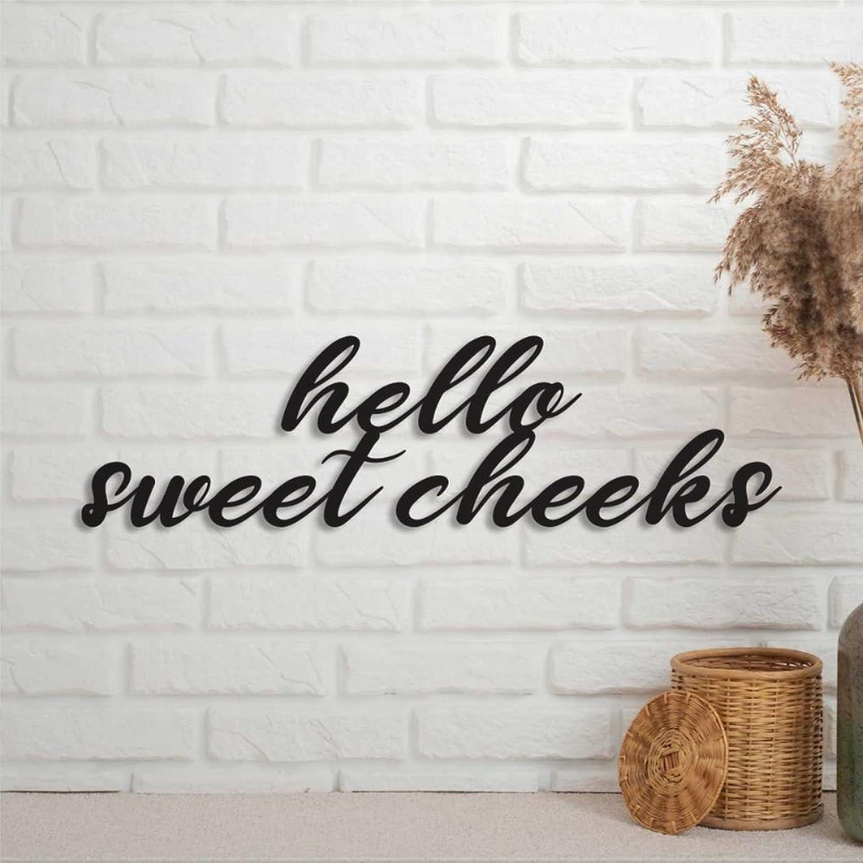 EricauBird Hello Sweet Cheeks Metal Sign Bathroom Humor Wall Decor Art Sign Custom Home Plaque Personalized Rustic Door Hanger Black Sign for Housewarming Gift Indoor Outdoor