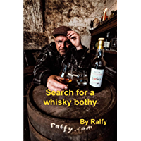 Search For A Whisky Bothy (English Edition)