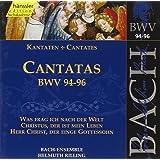 Kantaten BWV 94-96
