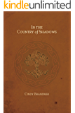 In the Country of Shadows (Exit Unicorns Series Book 4)