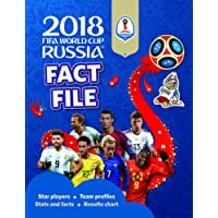 2018 FIFA World Cup Russia Fact File (World Cup Russia 2018)