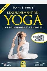 L'enseignement du yoga - tome 1 - les techniques et les bases. Paperback