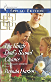 The Single Dad's Second Chance: A Single Dad Romance (Those Engaging Garretts! Book 4)