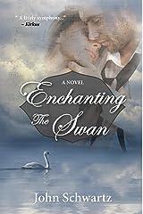 Enchanting the Swan Kindle Edition