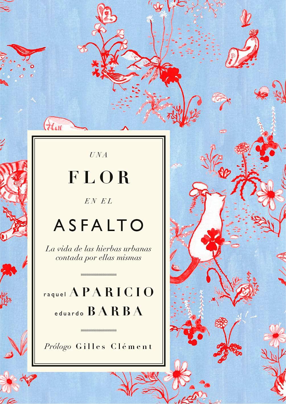 Una flor en el asfalto, de Raquel Aparicio y Eduardo Barba