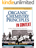Organic Chemistry Principles In Context: A Story Telling Historical Approach (English Edition)