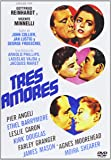 Tres amores [DVD]