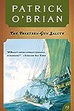The Thirteen Gun Salute (Vol. Book 13)  (Aubrey/Maturin Novels)