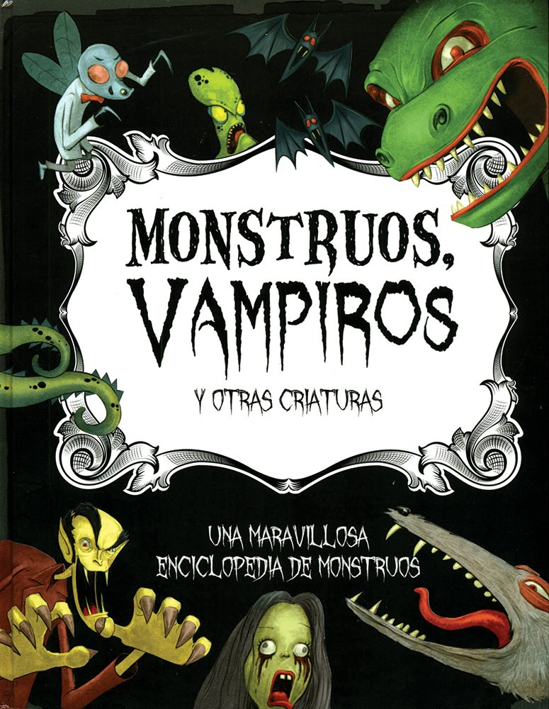 Monstruos, Vampiros y otras criaturas (Spanish Edition ...