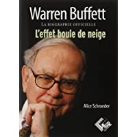 Warren Buffett. La biographie officielle, l'effet boule de neige
