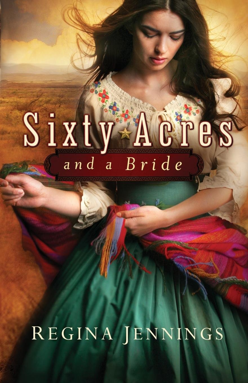 Read Online Sixty Acres and a Bride pdf epub