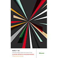 Make It So: Interaction Design Lessons from Science Fiction (English Edition)