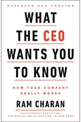 What the CEO Wants You To Know, Expanded and Updated: How Your Company Really Works Hardcover