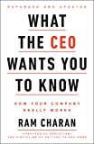 What the CEO Wants You To Know, Expanded and Updated: How Your Company Really Works