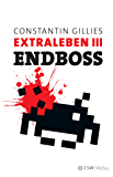 Endboss: Extraleben Teil III