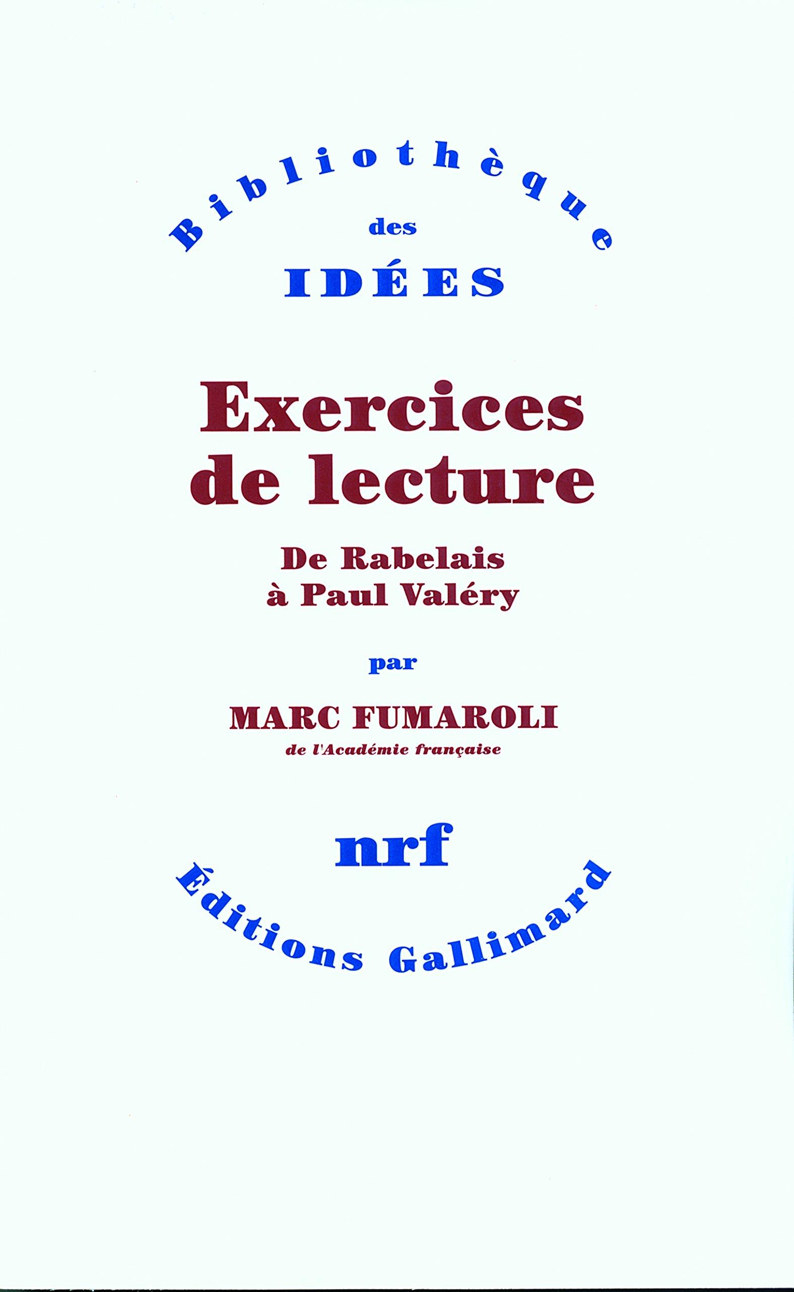 Amazon Fr Exercices De Lecture De Rabelais A Paul Valery Fumaroli Marc Livres