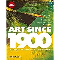 Art Since 1900: Modernism · Antimodernism · Postmodernism