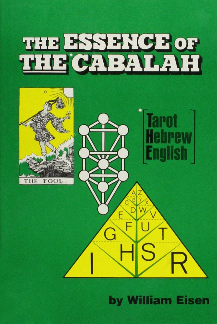 The Essence Of The Cabalah: Tarot, Hebrew, English