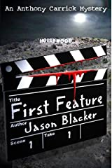 First Feature (An Anthony Carrick Mystery Book 1) Kindle Edition