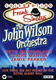 The John Wilson Orchestra Celebrating Frank Sinatra (DVD)
