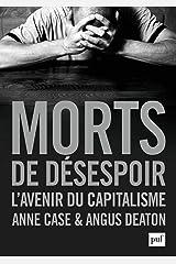 Morts de désespoir: L'avenir du capitalisme (French Edition) Kindle Edition