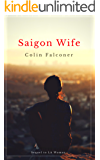 Saigon Wife: love, sacrifice and redemption in war torn Saigon (Havana Girl Book 3)