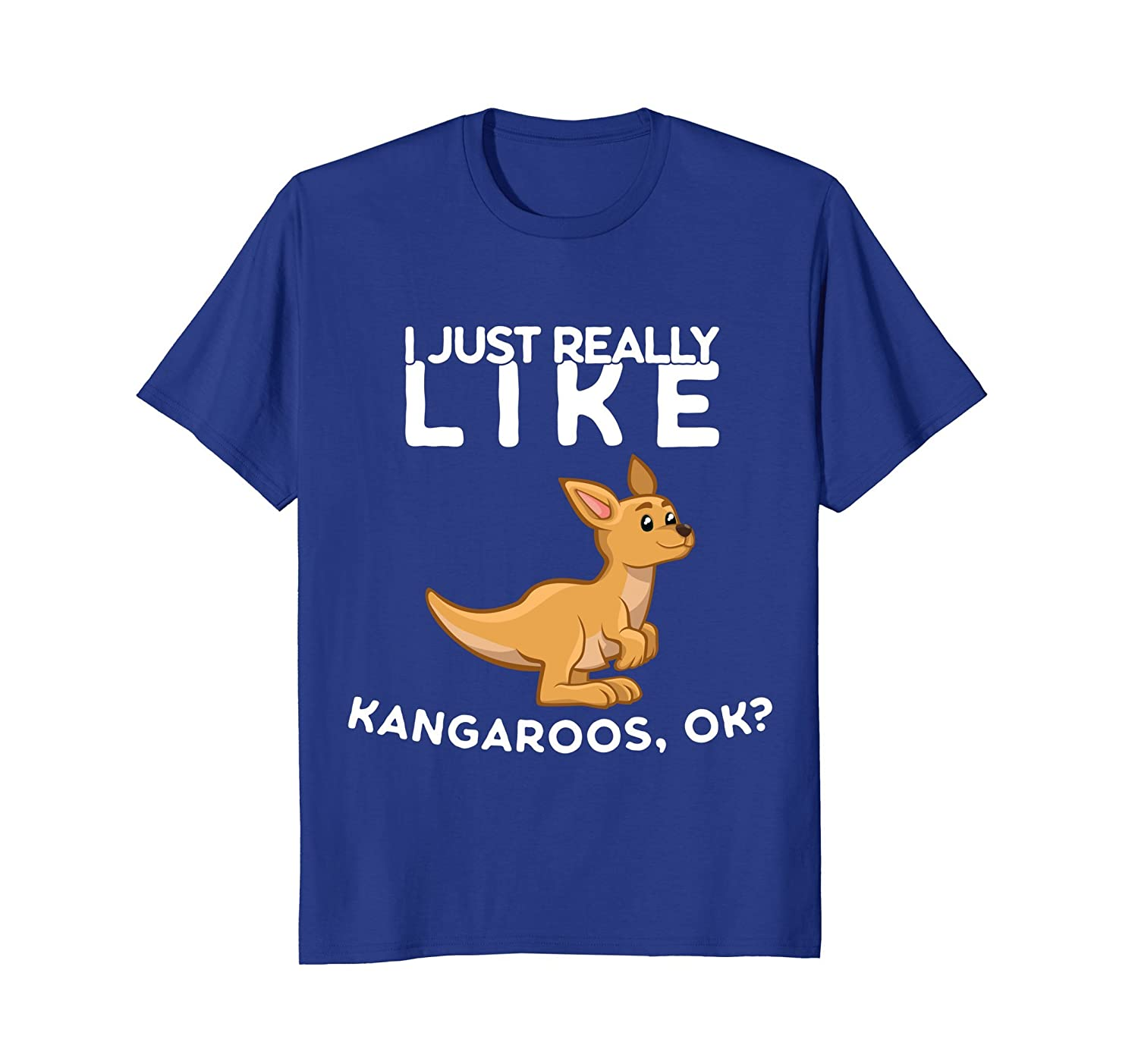 I Just Really Like Kangaroos Ok Shirt-AZP