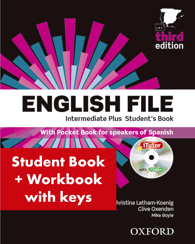 English File 3rd Edition Intermediate Plus Student's Book + Workbook with Key Pack (English File Third Edition) Tapa blanda – 28 feb 2014 Christina Latham-Koenig S.A. 0194558231 YQ