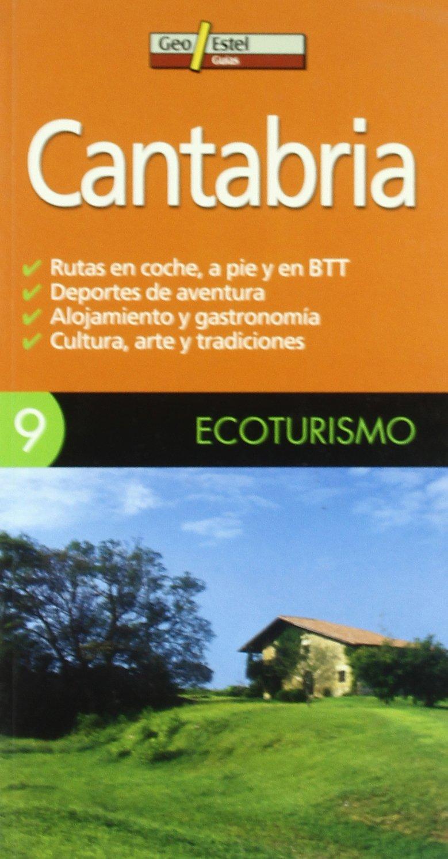 Cantabria: (Ecoturismo, 9) (Guias): Amazon.es: GEOESTEL: Libros