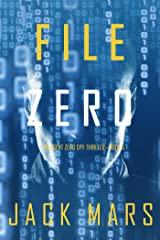 File Zero (An Agent Zero Spy Thriller—Book #5) Kindle Edition