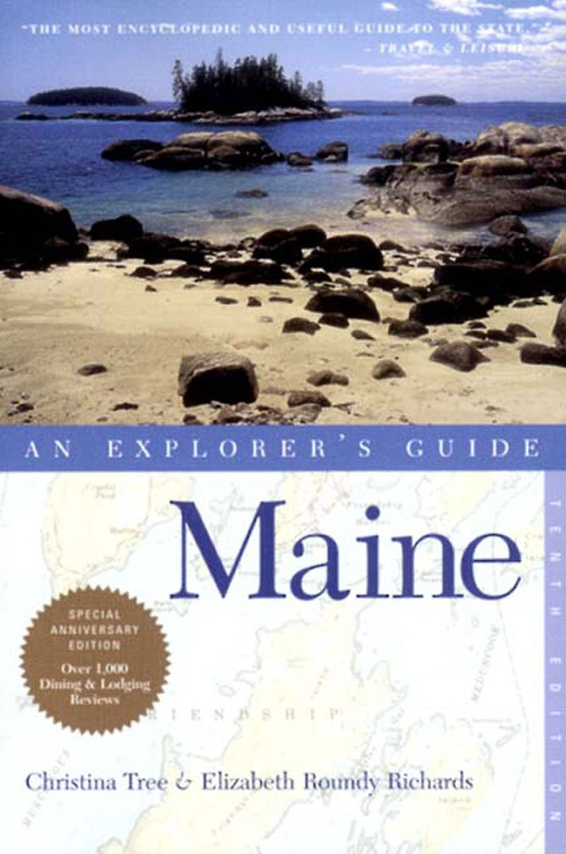 Maine  An Explorer's Guide  Explorer's Guide Maine