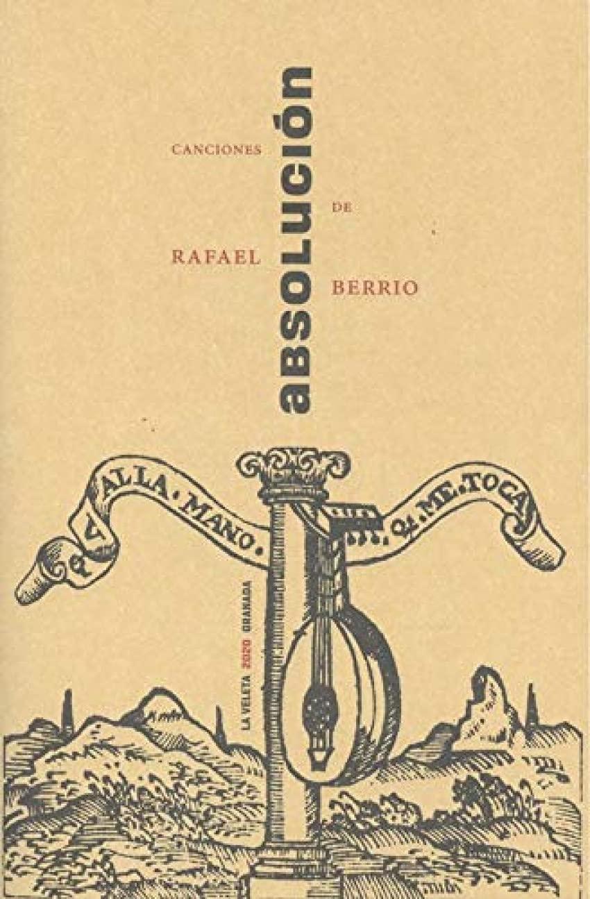 Absolución: Canciones de Rafael Berrio : Berrio Hernáiz, Rafael: Amazon.es:  Libros
