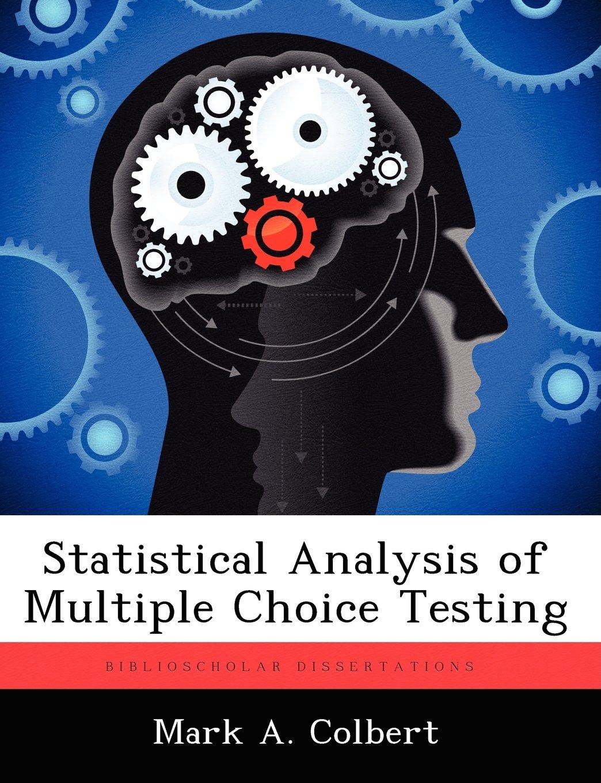Statistical Analysis of Multiple Choice Testing pdf