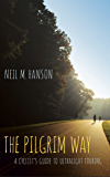 The Pilgrim Way: A Cyclist's Guide to Ultralight Touring