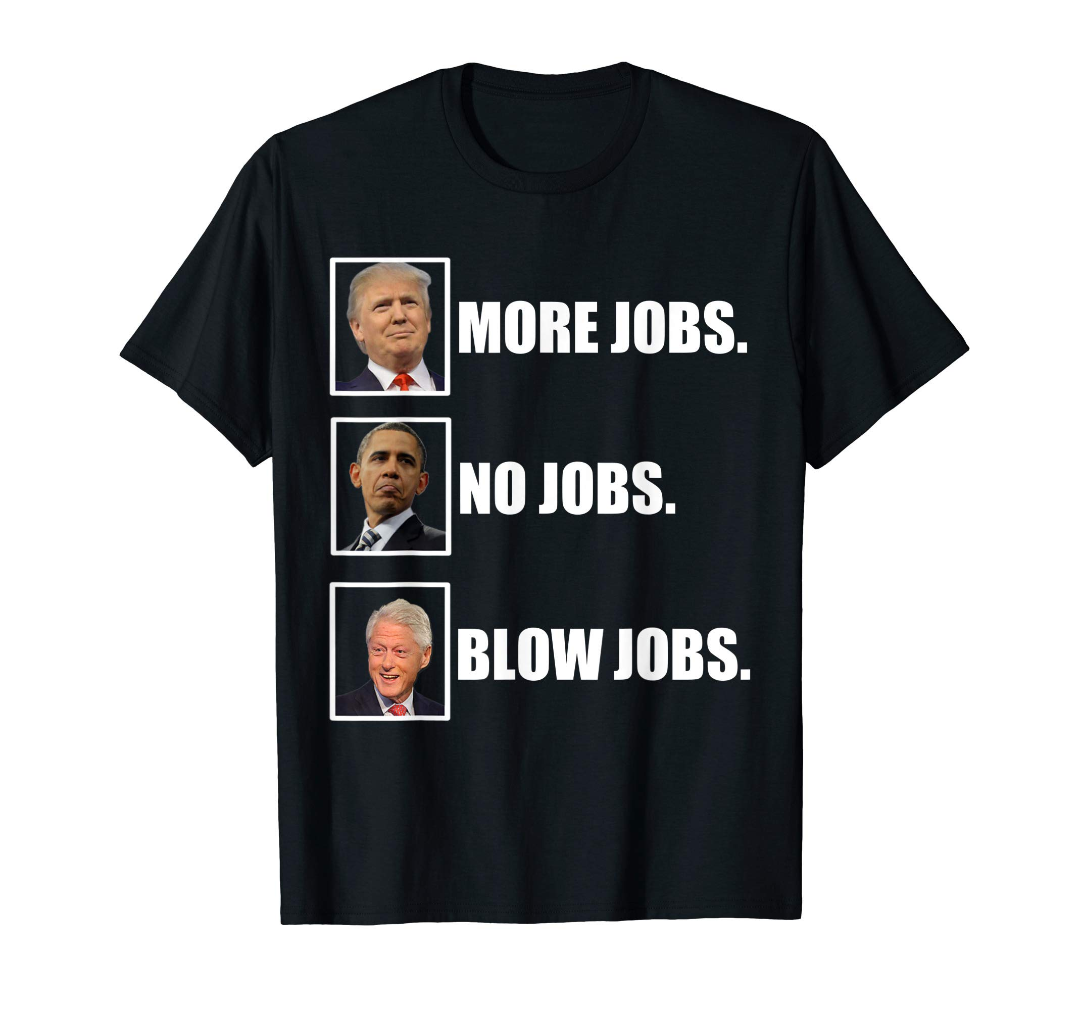 Trump More Jobs Obama No Jobs Bill Cinton B Jobs 2020...