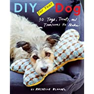 DIY for Your Dog: 30 Toys, Treats, and Treasures to Make