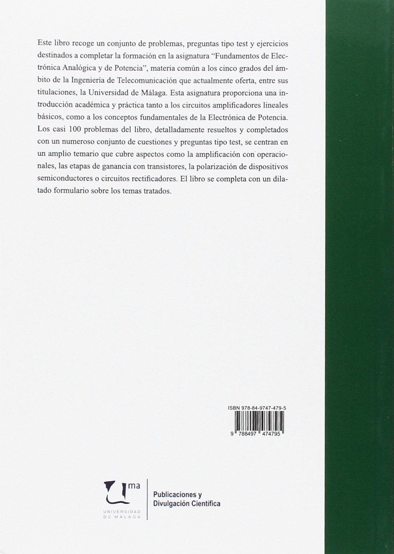 Problemas de fundamentos de Electrónica Analógica y Electrónica de Potencia Manuales: Amazon.es: Eduardo Casilari Pérez, Francisco J. Vizcaíno Martín, ...