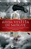 Anna vestita di sangue (eNewton Narrativa)