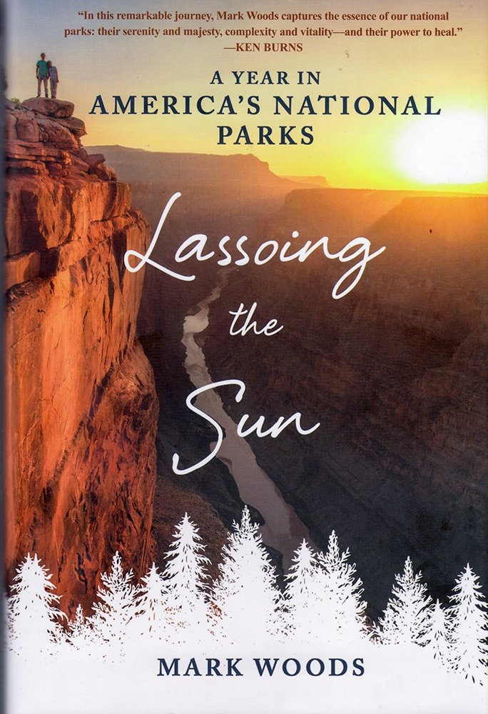 Lassoing the Sun: A Year in America's National Parks PDF