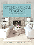 Psychological Staging: Home Staging Secrets of The Decorologist® (English Edition)