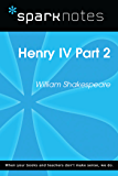 Henry IV Part 2 (SparkNotes Literature Guide) (SparkNotes Literature Guide Series)