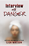 Interview with Danger