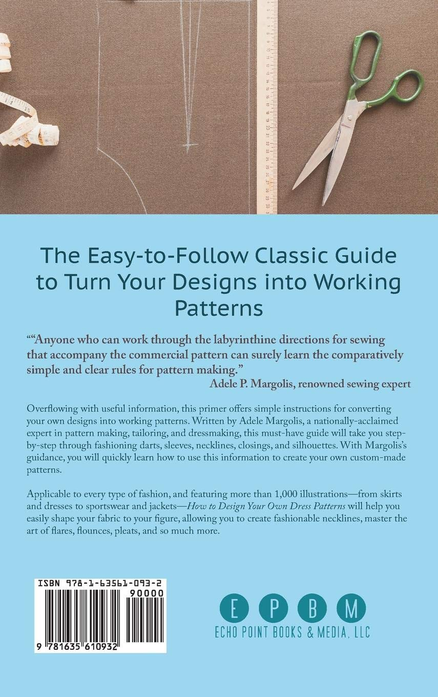 a56e3b4f3adc How to Design Your Own Dress Patterns: A primer in pattern making for women  who like to sew